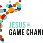 <b>Jesus the Game-Changer - Leadership</b>