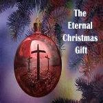 <b>The Eternal Christmas Gift</b>