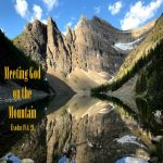 <b>Meeting God on the Mountain: The Call to Commitment</b>